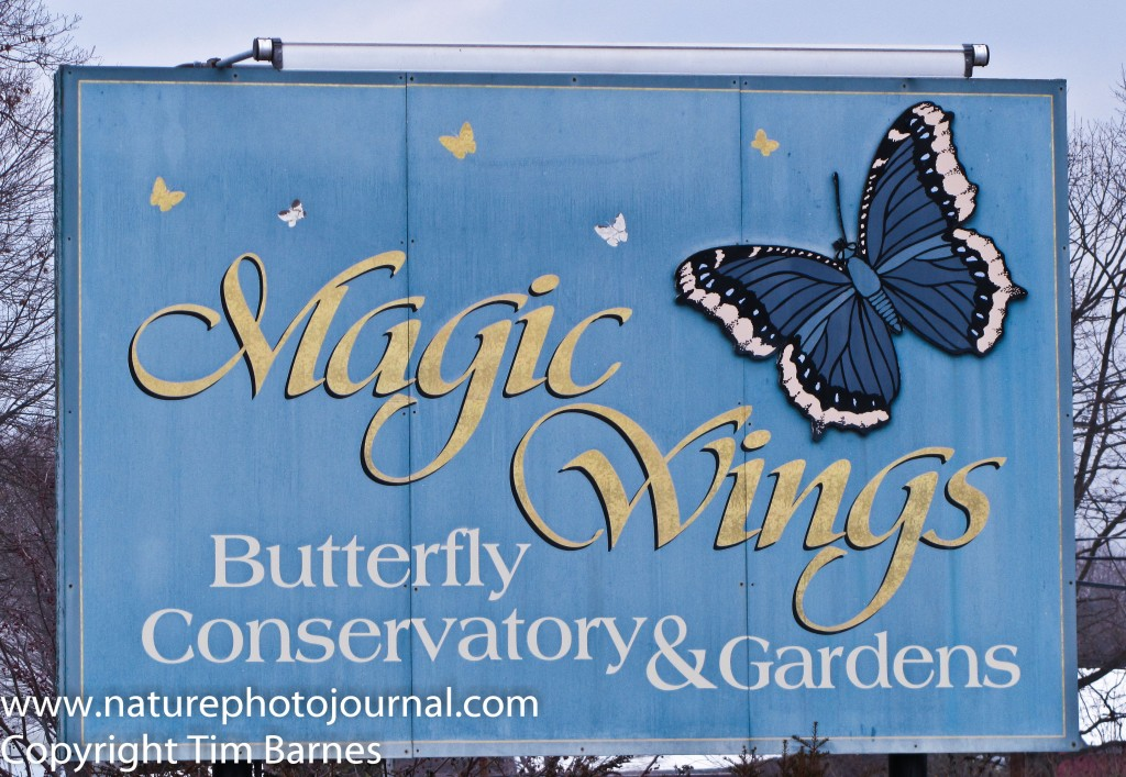 The sign at the Magic Wings Conservatory and Gardens
